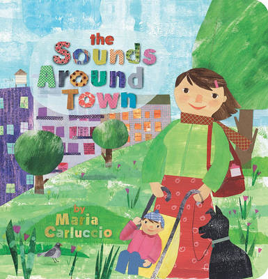 The Sounds Around Town by Maria Carluccio image