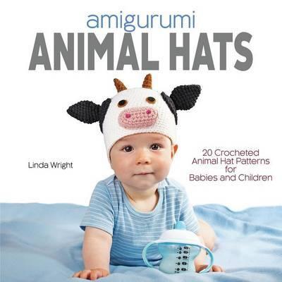Amigurumi Animal Hats by Linda Wright image