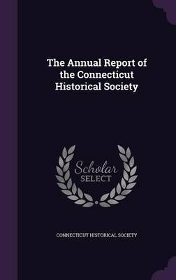 The Annual Report of the Connecticut Historical Society image