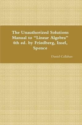 Solutions manual linear algebra 4th edition stephen h. Friedberg.