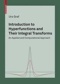 Introduction to Hyperfunctions and Their Integral Transforms by Urs Graf image