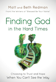 Finding God in the Hard Times by Matt Redman