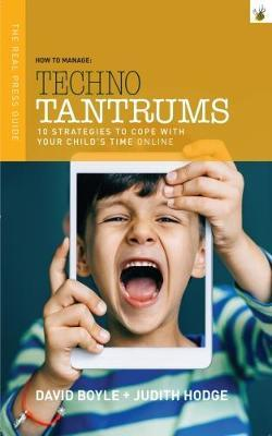 How to Manage Techno Tantrums by David Boyle image