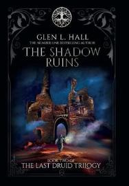 The Shadow Ruins by Glen L. Hall image