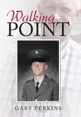 Walking Point by Gary Perkins