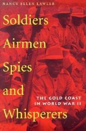 Soldiers, Airmen, Spies, and Whisperers by Nancy Lawler