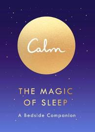 The Magic of Sleep by Michael Acton Smith