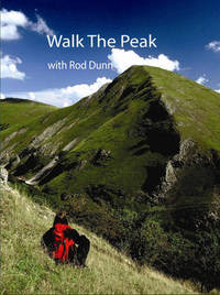 Walk the Peak: A Fifty-walk Journey Through the Peak District by Rod Dunn image