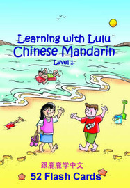 Learning with Lulu: Chinese Mandarin Flash Cards: v. 1 by Helen Wu image