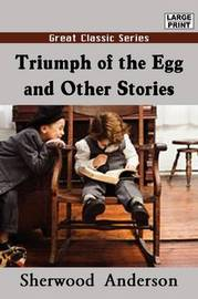Triumph of the Egg and Other Stories by Sherwood Anderson image