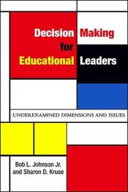 Decision Making for Educational Leaders by Sharon D Kruse