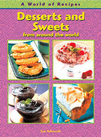 Desserts and Sweets from Around the World by Julie McCulloch image