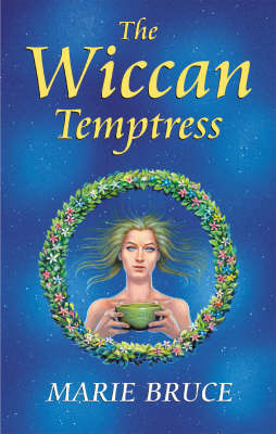 The Wiccan Temptress by Marie Bruce image