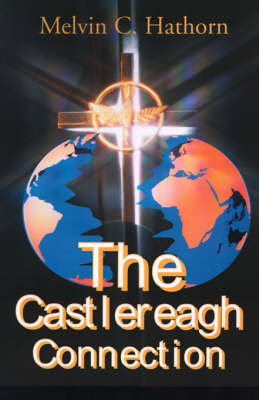 The Castlereagh Connection by Melvin C. Hathorn image