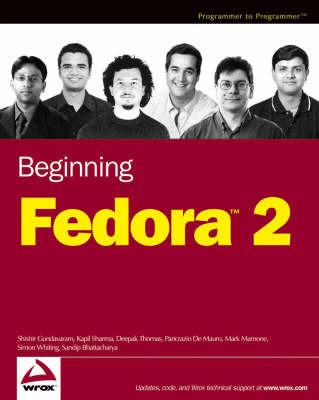 """Beginning Fedora """"X"""" by Shishir Gundavaram"""