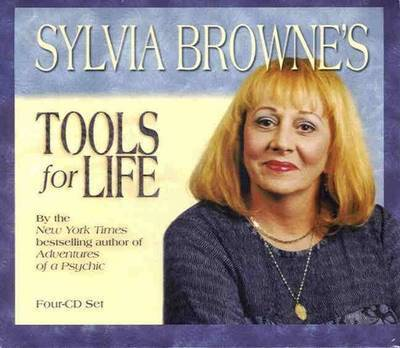 Sylvia Browne's Tools for Life by Sylvia Browne