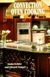 Convection Oven Cooking by Linda Verkler