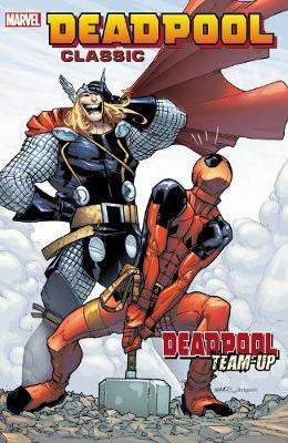 Deadpool Classic Volume 13: Deadpool Team-up by Rob Williams