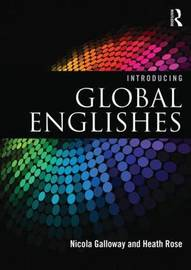 Introducing Global Englishes by Nicola Galloway