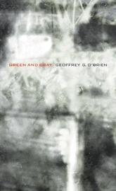 Green and Gray by Geoffrey G O'Brien image