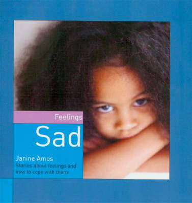 Sad by Janine Amos