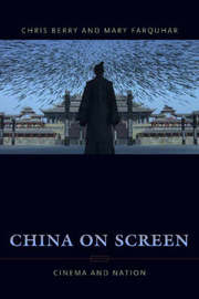 China on Screen by Christopher J Berry
