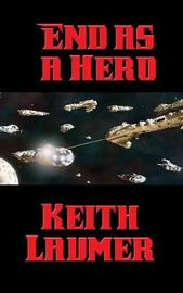 End as a Hero by Keith Laumer image