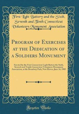 Program of Exercises at the Dedication of a Soldiers Monument by First Light Battery and the Association image