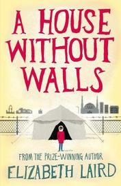 A House Without Walls by Elizabeth Laird