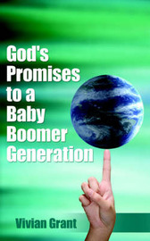 God's Promises to a Baby Boomer Generation by Vivian Grant image