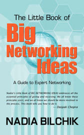 The Little Book of Big Networking Ideas by Nadia Bilchik image