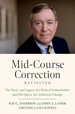 Mid-Course Correction Revisited by Ray Anderson