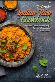 The Complete Indian Rice Cookbook by Rekha Sharma