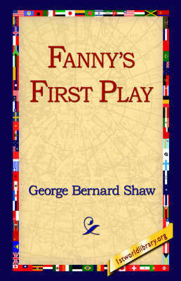 Fanny's First Play by George Bernard Shaw image