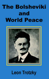 The Bolsheviki and World Peace by Leon Trotzky image