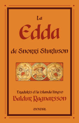 La Edda De Snorri Sturluson by Snorri Sturluson