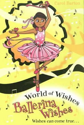 Ballerina Wishes by Carol Barton