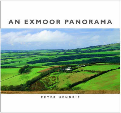 An Exmoor Panorama by Peter Hendrie