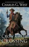 Crow Creek Crossing by Charles G West