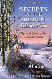 Secrets of the Hidden Realms by Almine