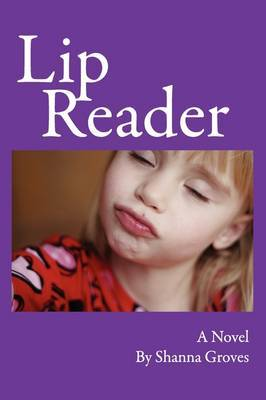 Lip Reader by Shanna Groves image