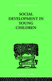 Social Development In Young Children by Susan Isaacs