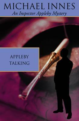 Appleby Talking by Michael Innes