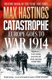 Catastrophe by Max Hastings