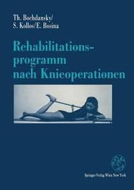 Rehabilitationsprogramm Nach Knieoperationen by Thomas Bochdansky