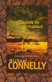 Cauces de Maldad by Michael Connelly image