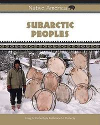 Subarctic Peoples by Craig A Doherty image