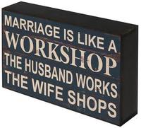 'Marriage Is Like A Workshop' Shelf Plaque