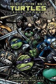 Teenage Mutant Ninja Turtles 2014 Annual Deluxe Edition by Tom Waltz