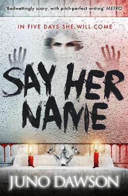 Say Her Name by Juno Dawson